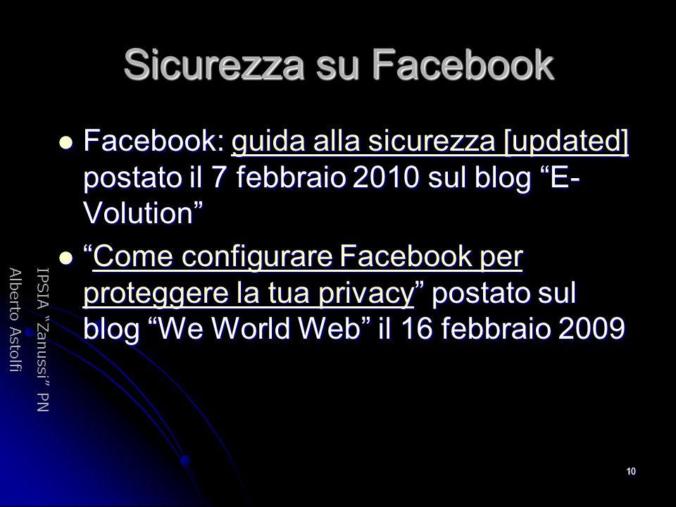 Sicurezza su Facebook Facebook: guida alla sicurezza [updated] postato il 7 febbraio 2010 sul blog E-Volution
